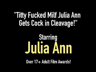 Titty Fucked Milf Julia Ann Gets Cock not far from Cleavage!